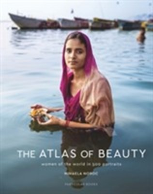 The Atlas of Beauty Mihaela Noroc 9781846149412