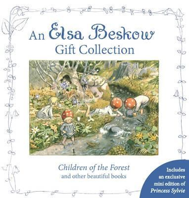 An Elsa Beskow Gift Collection: Children of the Forest and Other Beautiful Elsa Beskow 9781782503804