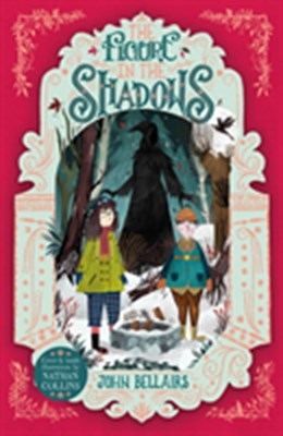 The Figure in the Shadows John Bellairs 9781848127920