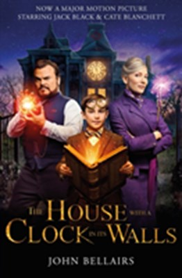 The House with a Clock in Its Walls FTI John Bellairs 9781848127715