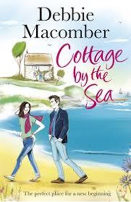 Cottage by the Sea Debbie Macomber 9781784758745