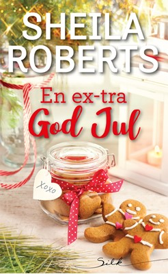 En ex-tra god jul Sheila Roberts 9789150944815