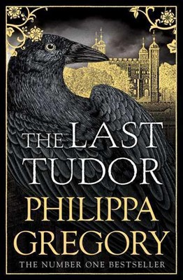 The Last Tudor Philippa Gregory 9781471171628