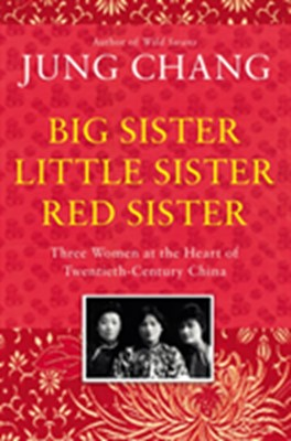 Big Sister, Little Sister, Red Sister Jung Chang 9781910702796