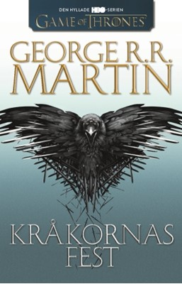 Game of thrones - Kråkornas fest  George R. R. Martin 9789137145662