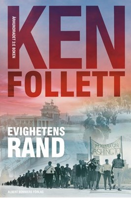Evighetens rand Ken Follett 9789100146351