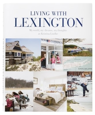 Living with Lexington (eng) : my world, my dreams, my thoughts Kristina Lindhe 9789171263711