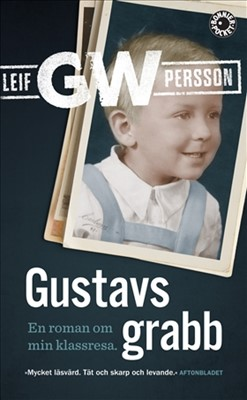 Gustavs grabb Leif G. W. Persson 9789174297386