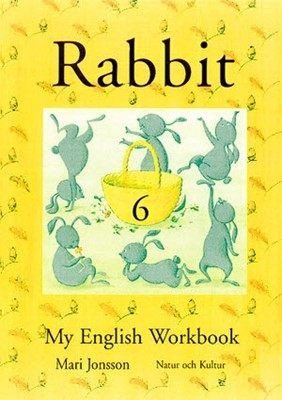 Rabbit 6 My English Workbook Mari Jonsson 9789127663817
