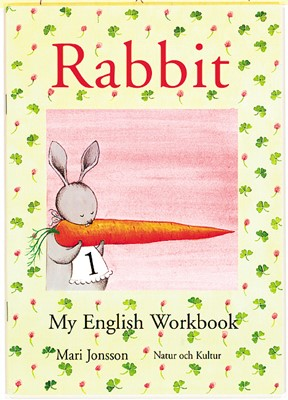 Rabbit 1 My English Workbook Mari Jonsson 9789127663763