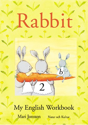 Rabbit 2B : My English Workbook Mari Jonsson 9789127663831