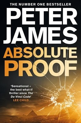Absolute Proof Peter James 9781447240969