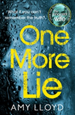 One More Lie Amy Lloyd 9781787460829