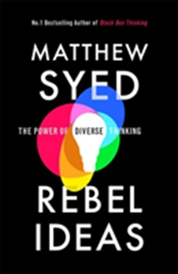 Rebel Ideas Matthew Syed 9781473613928
