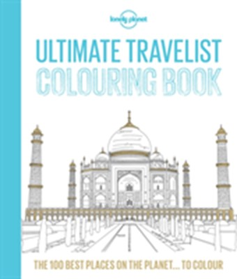 Lonely Planet Ultimate Travel Colouring Book Lonely Planet 9781760344207