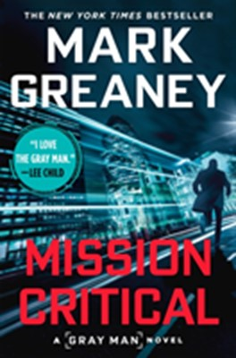 Mission Critical Mark Greaney 9780451488978