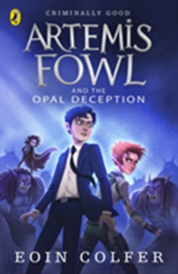 Artemis Fowl and the Opal Deception Eoin Colfer 9780141339139