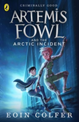 Artemis Fowl and the Arctic Incident Eoin Colfer 9780141339108