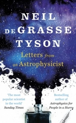 Letters from an Astrophysicist Neil deGrasse Tyson 9780753553794