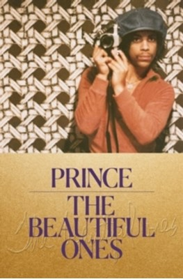 The Beautiful Ones Prince 9781780899176