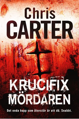 Krucifixmördaren Chris Carter 9789188827814
