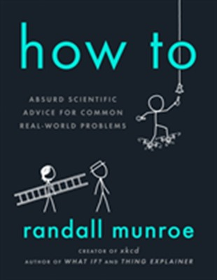 How To Randall Munroe 9780593086377