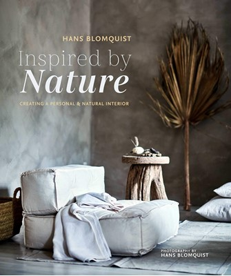 Inspired by Nature : Creating a Personal and Natural Interior Hans Blomquist 9781788790215