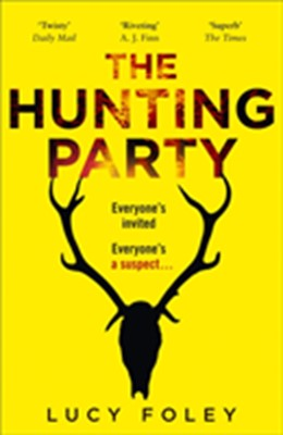 The Hunting Party Lucy Foley 9780008297152