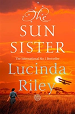 The Sun Sister Lucinda Riley 9781509840144