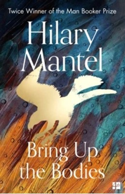 Bring Up the Bodies Hilary Mantel 9780008381684