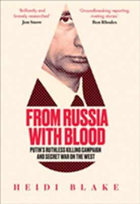 From Russia with Blood Heidi Blake 9780008300067