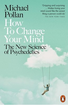 How to Change Your Mind Michael Pollan 9780141985138