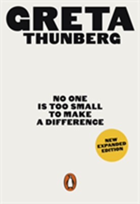 No One Is Too Small to Make a Difference Greta Thunberg 9780141992716