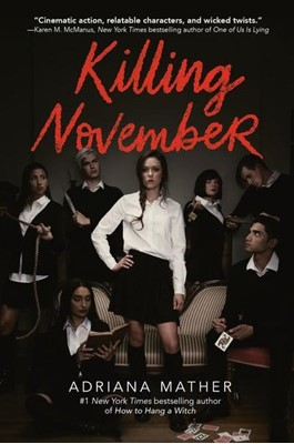 Killing November Adriana Mather 9780525579113
