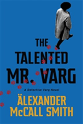 The Talented Mr Varg Alexander McCall Smith 9781408712757