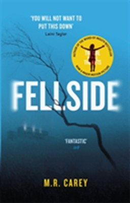 Fellside M. R. Carey 9780356503608
