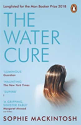 The Water Cure Sophie Mackintosh 9780241983010