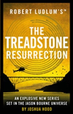 Robert Ludlum's The Treadstone Resurrection Joshua Hood 9781789546460