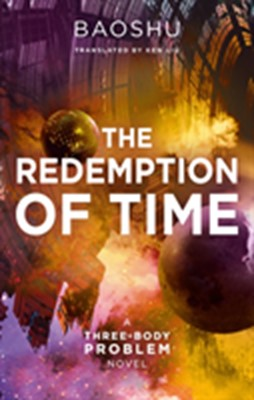 The Redemption of Time Baoshu 9781788542227