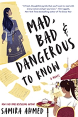 Mad, Bad & Dangerous to Know Samira Ahmed 9781641291996