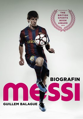 Messi : biografin Guillem Balague 9789174994148