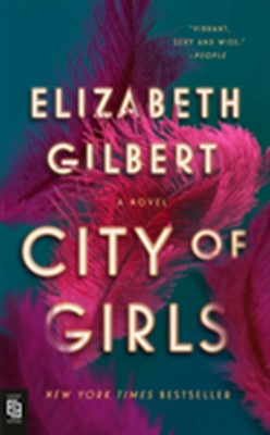 City of Girls Elizabeth Gilbert 9780593191750