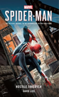 Marvel's Spider-Man: Hostile Takeover David Liss 9781785659751