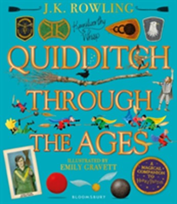 Quidditch Through the Ages Illustrated Edition J. K. Rowling 9781526608123