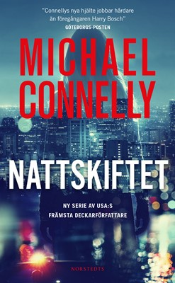 Nattskiftet Michael Connelly 9789113091006