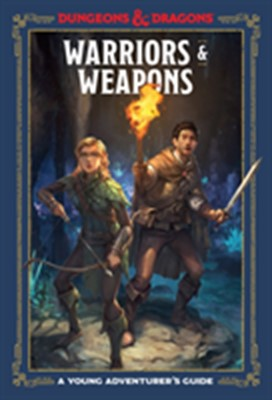 Warriors and Weapons Dungeons & Dragons 9781984856425