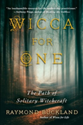 Wicca for One Raymond Buckland 9780806538662