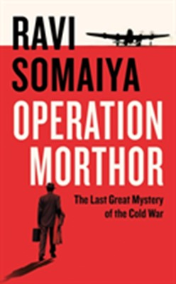 Operation Morthor Ravi Somaiya 9780241240649
