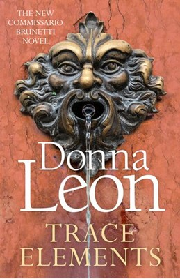 Trace Elements Donna Leon 9781787465138