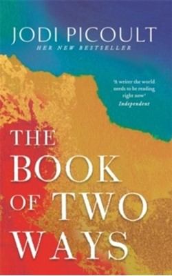 The Book of Two Ways: A stunning novel about life, death and missed opportu Jodi Picoult 9781473692411